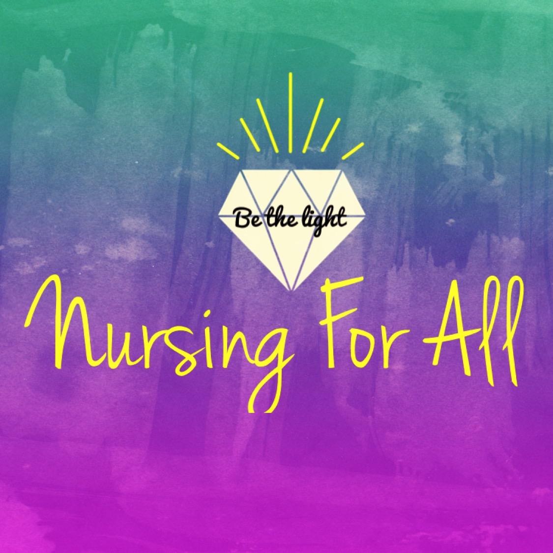 Nursing For All